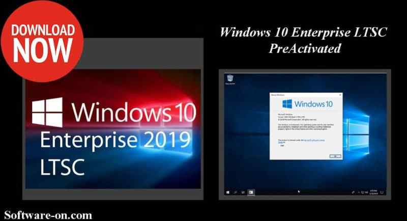 Windows 10 Enterprise LTSC & N 2019 ISO Pre Activated Full