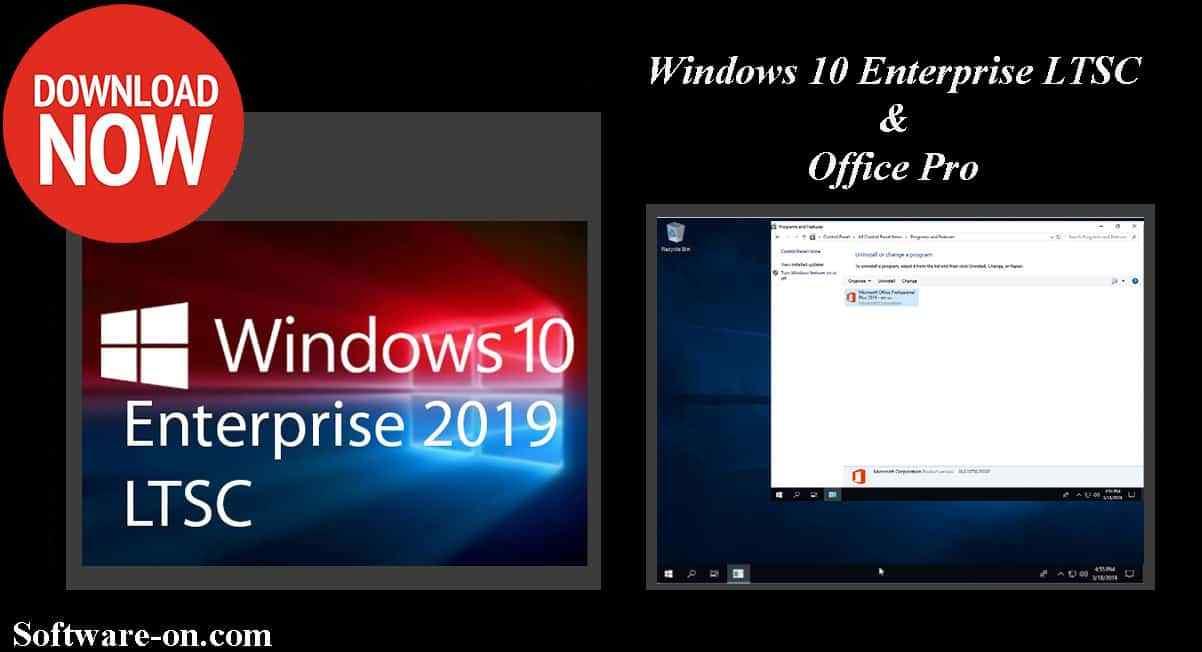 Windows 10 Enterprise LTSC 2019 & Office Pro Download Link - Software ON