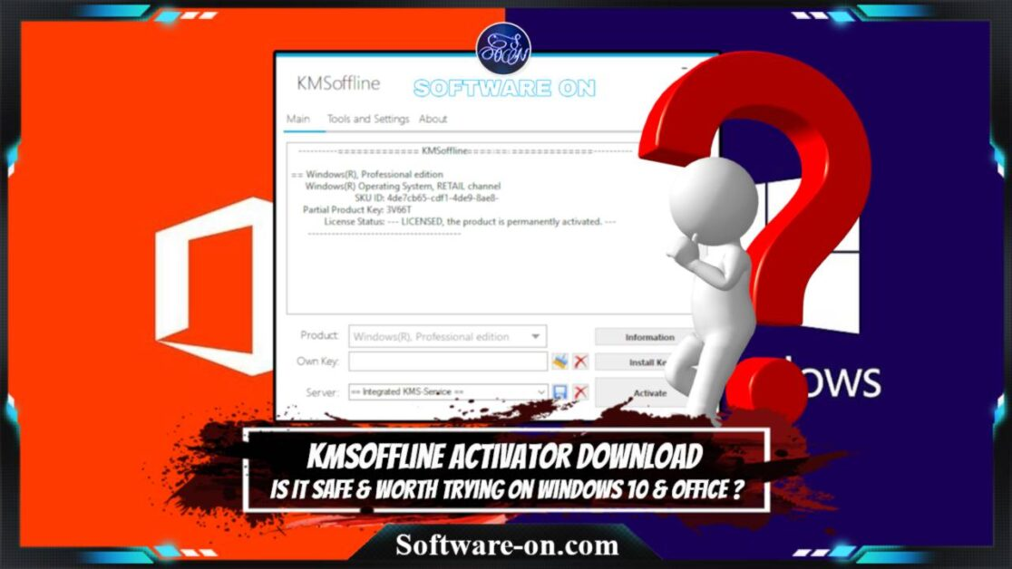 KMSOffline Activator Tool: Is It Safe To Download For Windows & Office?