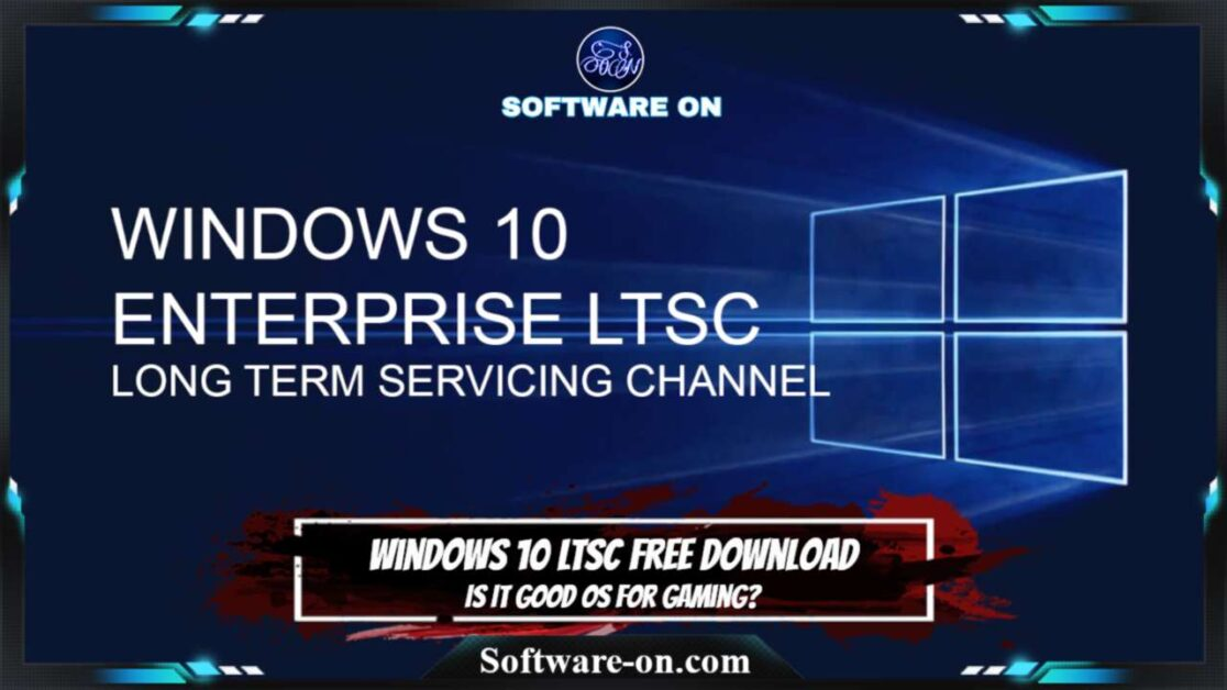 Windows 10 LTSC ISO Free Download: Is It Good OS For Gaming?