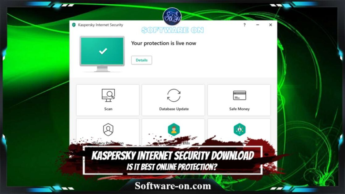 Kaspersky Internet Security 2021 Download: Is it Best Online Protection Or Use Security Cloud Free?