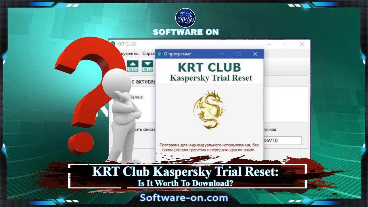 Kaspersky Trial Reset KRT CLUB Download 2020