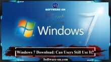 Photo of Windows 7 Download: Can Users Still Use It?